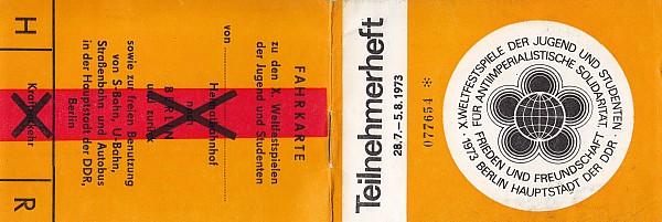 X. Weltfestspiele 1973 Teilnehmerheft mit Freifahrkarte