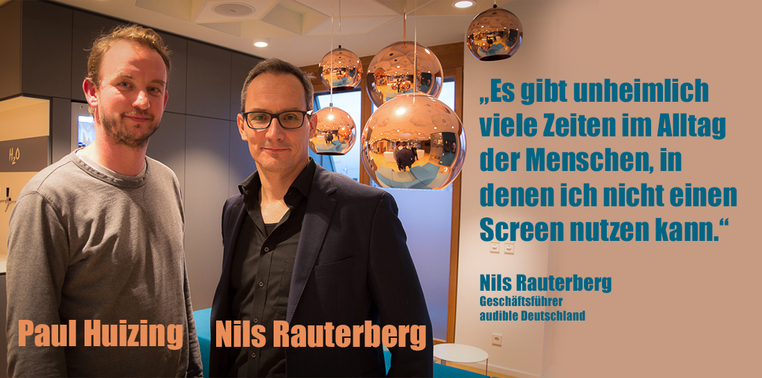 Paul Huizing - Nils Rauterberg in der Berliner audible-Zentrale | Foto: © Jörg Wagner